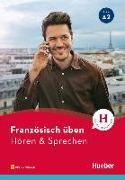 Cover-Bild zu Französisch üben - Hören & Sprechen A2. Buch mit Audios online von Solakian, Marjorie