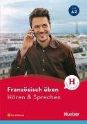 Cover-Bild zu Französisch üben - Hören & Sprechen A2 (eBook) von Solakian, Marjorie