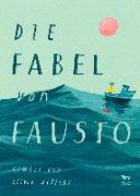 Cover-Bild zu Jeffers, Oliver: Die Fabel von Fausto