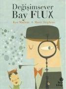 Cover-Bild zu Maclear, Kyo: Degisimsever Bay Flux