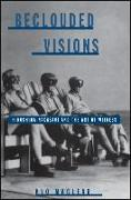Cover-Bild zu Maclear, Kyo: Beclouded Visions: Hiroshima-Nagasaki and the Art of Witness