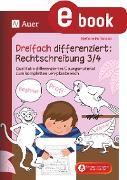 Cover-Bild zu Dreifach differenziert Rechtschreibung 3 4 (eBook) von Pohlmann, Stefanie