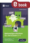 Cover-Bild zu Reizwortgeschichten für die Klassen 2-4 (eBook) von Pohlmann, Stefanie
