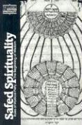 Cover-Bild zu Fine, Lawrence: Safed Spirituality: Rules of Mystical Piety, the Beginning of Wisdom