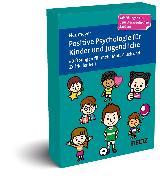 Cover-Bild zu Positive Psychologie für Kinder und Jugendliche von Neumeyer, Annalisa