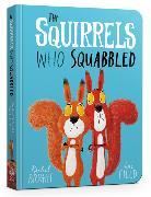 Cover-Bild zu Bright, Rachel: The Squirrels Who Squabbled Board Book