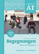 Cover-Bild zu Begegnungen Deutsch als Fremdsprache A1+, Teilband 2: Integriertes Kurs- und Arbeitsbuch von Buscha, Anne