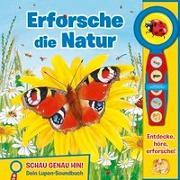 Cover-Bild zu Phoenix International Publications Germany GmbH (Hrsg.): Lupen-Soundbuch - Erforsche die Natur - Bilderbuch und abnehmbare Lupe mit 5 spannenden Geräuschen für Kinder ab 3 Jahren