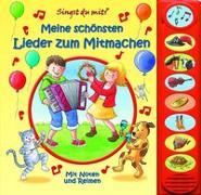 Cover-Bild zu Phoenix International Publications Germany GmbH (Hrsg.): Meine schönsten Lieder zum Mitmachen - 8-Button-Soundbuch - interaktives Bilderbuch mit 8 beliebten Kinderliedern zum Mitsingen