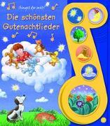 Cover-Bild zu Phoenix International Publications Germany GmbH (Hrsg.): Die schönsten Gutenachtlieder - Liederbuch mit Sound -Pappbilderbuch mit 6 Melodien für Kinder ab 3 Jahren