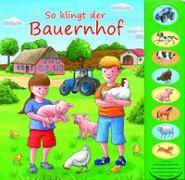 Cover-Bild zu Phoenix International Publications Germany GmbH (Hrsg.): So klingt der Bauernhof, 8-Button-Soundbuch