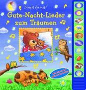 Cover-Bild zu Phoenix International Publications Germany GmbH (Hrsg.): Gute-Nacht-Lieder zum Träumen - Vorlese-Pappbilderbuch mit 10 Melodien für Kinder ab 3 Jahren