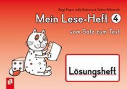 Cover-Bild zu Mein Lese-Heft 4 - vom Satz zum Text - Lösungsheft von Willmeroth, Sabine