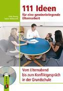 Cover-Bild zu 111 Ideen für eine gewinnbringende Elternarbeit von Hennig, Anke