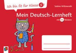 Cover-Bild zu Ich bin fit für Klasse 5! Mein Deutsch-Lernheft von Willmeroth, Sabine