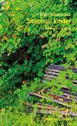 Cover-Bild zu Weingartner, Peter: Sisyphos' Kinder
