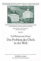 Cover-Bild zu Weingartner, Paul (Hrsg.): Das Problem Des Uebels in Der Welt: Vom Interdisziplinaeren Standpunkt