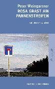 Cover-Bild zu Peter Weingartner: Rosa grast am Pannenstreifen - Ein Blues in 24 Takten (eBook)