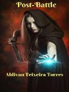 Cover-Bild zu Torres, Aldivan Teixeira: Post-Battle (eBook)