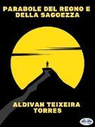 Cover-Bild zu Torres, Aldivan Teixeira: Parabole Del Regno E Della Saggezza (eBook)