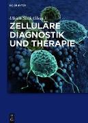 Cover-Bild zu Savkovic, Vuk (Beitr.): Zelluläre Diagnostik und Therapie (eBook)