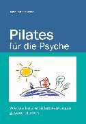Cover-Bild zu Pilates für die Psyche (eBook) von Matyssek, Anne Katrin