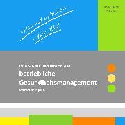 Cover-Bild zu Gesund arbeiten - für alle! (eBook) von Matyssek, Anne Katrin