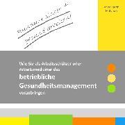 Cover-Bild zu Rundum sicher + gesund arbeiten! (eBook) von Matyssek, Anne Katrin