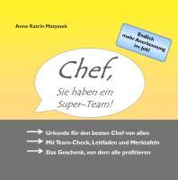 Cover-Bild zu Chef, Sie haben ein Super-Team! (eBook) von Matyssek, Anne Katrin