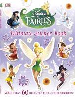Cover-Bild zu Disney Fairies Ultimate Sticker Book von Dorling Kindersley Publishing (Hrsg.)