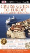 Cover-Bild zu Cruise Guide to Europe and the Mediterranean (eBook) von Kindersley, Dorling