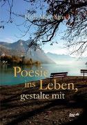 Cover-Bild zu Meierhans, Hedi: Poesie ins Leben, gestalte mit