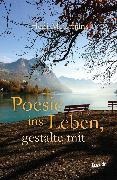 Cover-Bild zu Meierhans, Hedi: Poesie ins Leben, gestalte mit (eBook)