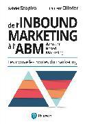Cover-Bild zu De l'inbound à l'account based marketing von Gabriel Szapiro & Laurent Ollivier