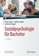 Cover-Bild zu Sozialpsychologie für Bachelor von Fischer, Peter