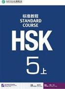 Cover-Bild zu HSK Standard Course 5A - Textbook von Liping, Jiang