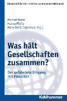 Cover-Bild zu Reder, Michael (Hrsg.): Was hält Gesellschaften zusammen?