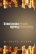 Cover-Bild zu Reder, Michael: Globalización y filosofía (eBook)