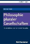 Cover-Bild zu Reder, Michael: Philosophie pluraler Gesellschaften (eBook)