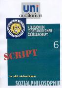 Cover-Bild zu Reder, Michael: Sozialphilosophie, Teil 6 (eBook)