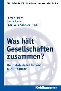 Cover-Bild zu Reder, Michael (Hrsg.): Was hält Gesellschaften zusammen? (eBook)