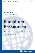 Cover-Bild zu Reder, Michael (Hrsg.): Kampf um Ressourcen (eBook)