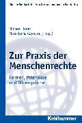 Cover-Bild zu Reder, Michael (Hrsg.): Zur Praxis der Menschenrechte (eBook)