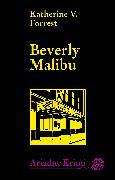 Cover-Bild zu Forrest, Katherine V.: Beverly Malibu (eBook)