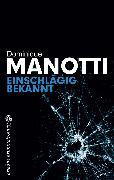 Cover-Bild zu Manotti, Dominique: Einschlägig bekannt (eBook)