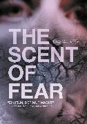 Cover-Bild zu The Scent of Fear von Mirjam von Arx (Reg.)