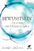Cover-Bild zu Bewusstsein (eBook) von LeDoux, Joseph