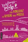 Cover-Bild zu eBook Lieblingsplätze von Koblenz zu Rhein und Mosel