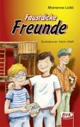 Cover-Bild zu Faustdicke Freunde von Loibl, Marianne