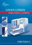 Cover-Bild zu Nähen lernen Arbeitsbuch von Morschhäuser, Gabriele